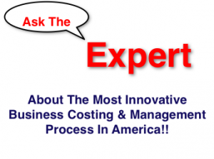 ask the expert about the best business costing and management process